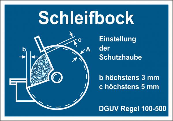 Schild Schleifbock DGUV Regel 100-500
