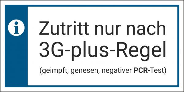 Schild Zutritt 3G plus Regel